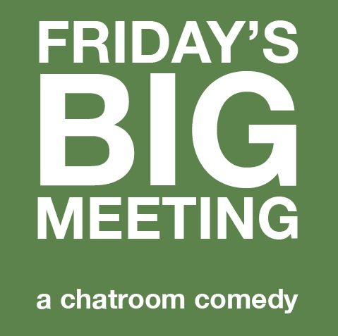 Friday's Big Meeting
